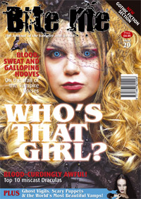 "Cover of ""Bite Me"" magazine; features a woman with blonde hair staring angrily with bright blue eyes and wearing a Goth-style hat. One headline reads: ""Blood-curdlingly awful! Top 10 Miscast Draculas."""