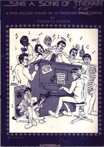 """An artistic depiction of Star Trek characters singing and playing the piano, under the heading """"Sing a Song of Trekkin'""""."""
