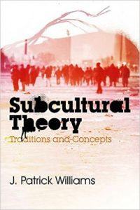 "book cover of ""Subcultural Theory"""