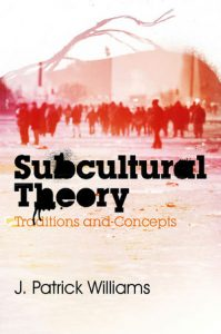 Book cover of Subcultural Theory Traditions and concepts.  A off-white peach colored background with undefined red-colored people gathered in the background.