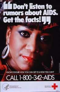 "A poster with a woman's face, looking out at the audience. A header over the poster reads, ""Don't listen to rumors about AIDS. Get the facts!"" Below the woman's face, another caption reads: ""Know for sure how you can get it & how you can't. Call 1-800-342-AIDS."" The very bottom of the poster has two icons, one for the Public Health Service/US Department of Health and Human Services and one for the American Red Cross."
