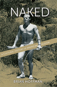 Book cover for Naked: A Cultural History of American Nudism