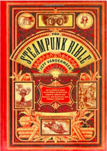 Front cover of 'The Steampunk Bible'; the black lettering of the title runs across the orange cover in an arch shape