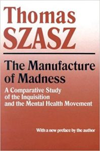 Book cover for The Manufacture of Madness