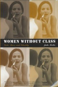 "The front cover for ""Women without Class: Girls, Race, and Identity."""