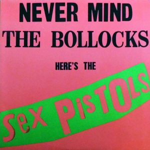 "Cover of the Sex Pistols Record ""Never Mind the Bollocks"". Vinyl Records were a popular form of capital for punks. Records such as this are highly sought after."