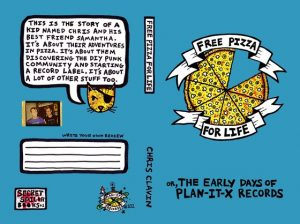 """Chris Clavin's Book 'Free Pizza For Life' tells the story of the early days of Plan-It-X Records. The book cover is blue, """"DIY-looking"""", and includes a section to """"write your own review""""."""