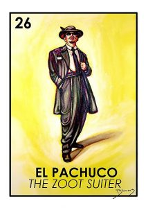 This image shows a card from a Mexican version of bingo which uses images rather than numbers. The card shows a pachuco, in a foot suit, fedora, and with chains hanging from his waist. There is a number twenty six on the left hand of the card, as part of the game.