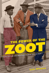 The cover for Luis Alvarez's book shows three men African-American men wearing zoot suits. From left to right, there is a pink zoot suit, an orange one, and a blue zoot suit being worn.