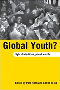 """Book cover of """"Global Youth?: Hybrid Identities, Plural Worlds"""" edited by Pam Nilan and Carles Feixa."""