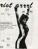 "Black and white image of a young white woman in a dress raising her fists over her head. The text to her right reads ""riot girl is a free weekly mini-zine. please read and distribute to your pals."""