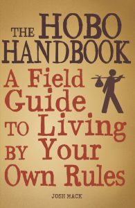 """Text Reads, """"THE HOBO HANDBOOK: A Field Guide to Living by Your Own Rules"""