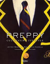 "Image of the cover of the book ""Preppy: Cultivating Ivy Style"""