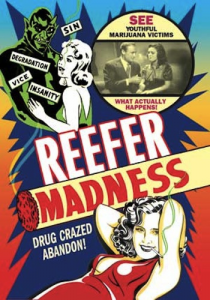 Reefer Madness movie poster.